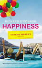 Happiness: The Thinking Person's Guide by Richard O'Connor (Paperback, 2009)