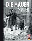 Die Mauer (2011, Gebundene Ausgabe)