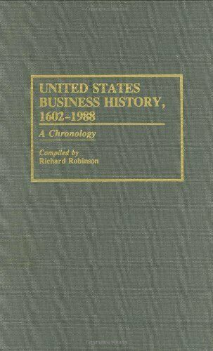 United States Business History  1602-1988  A Chronology