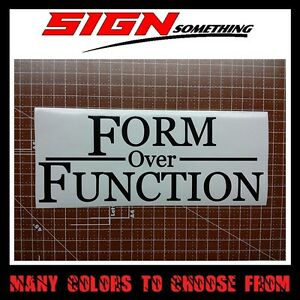 Form Over Function form over function decal / sticker