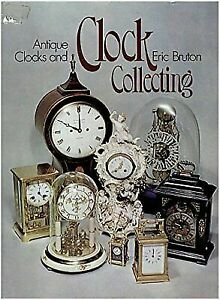 Antique Clocks And Clock Collecting By Bruton Eric 600317951 Ebay