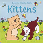 The Usborne Big Touchy Feely Book of Kittens by Rachel Wells, Fiona Watt (Hardback, 2001)