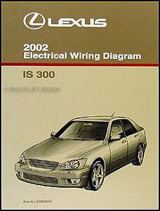 2002 Lexus IS 300 Wiring Diagram Manual Original IS300 Electrical Schematic  OEM | eBayeBay
