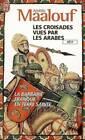 Les Croisades Vues Par Les ? by Maalouf (Paperback, 1993)