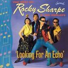 Looking for an Echo by Rocky Sharpe (CD, Sep-1999, Chiswick Records (UK))