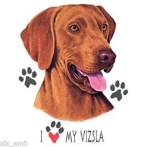 I-Love-My-Vizsla-Dog-HEAT-PRESS-TRANSFER-for-T-Shirt-Sweatshirt-Tote-Fabric-859d