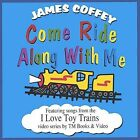 Come Ride Along with Me by James Coffey (CD, Sep-2003, Blue Vision Music)