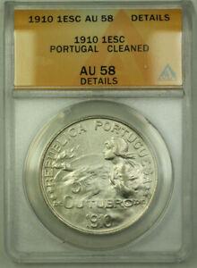 1910-Portugal-1-Escudo-KM-560-Silver-Coin-ANACS-AU-58-Details-RJS