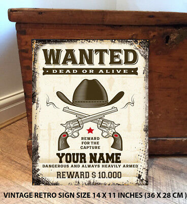 Personalised Western Wanted Poster Funny Man Cave Metal Wall Sign Cowboy Gift