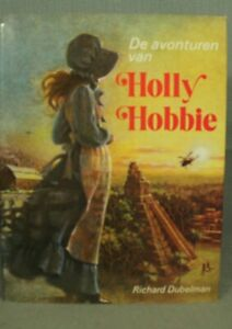 Vintage-Dutch-Edition-De-Avonturen-Holly-Hobbie-The-Adventures-Of-Hardcover-Buch