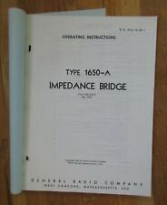 Copy Of General Radio Operating Instructions For Type 1650 A Impedance Bridge