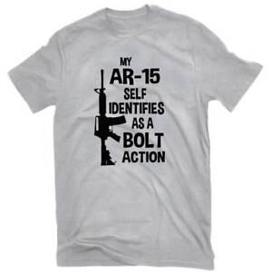 My-AR-15-Self-Identifies-As-A-Bolt-Action-Pro-Gun-T-shirt