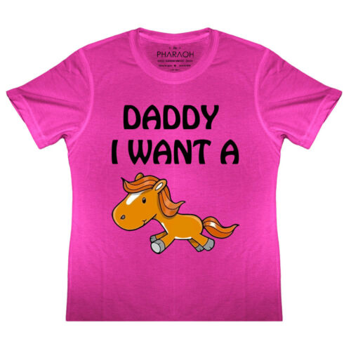KIDS Funny Daddy I Want A Pony T Shirt Equestrian Horse Riding Hunting Girls
