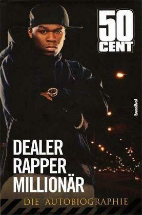 50 Cent, Dealer, Rapper, Millionär, Die Autobiografie