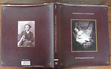 Dreaming in Pictures - Photography of Lewis Carroll - 2003 - 1st Edition