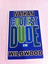 NATHAN Coolest Dude In Wildwood New Jersey Personalized Wall Door Sign  NJ N.J.