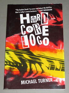 1993-HARD-CORE-LOGO-1st-Ed-PUNK-ROCK-MUSIC-VANCOUVER-Michael-Turner-Psychedelic