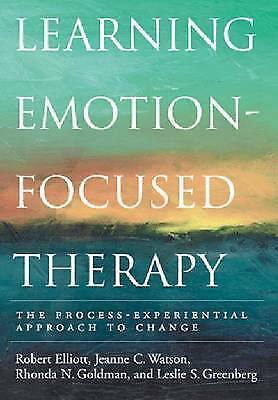 1 of 1 - Learning Emotion-Focused Therapy: The Process-Experiential Approach to Change, G