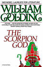The Scorpion God: Three Short Novels by Pincher Martin (Paperback / softback, 1984)