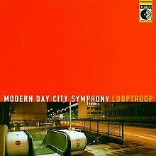 ++Modern Day City Symphony von Looptroop | CD | Zustand gut
