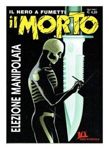 Fumetto Noir Il Morto N 43 Cover Variant Limitata 250 Copie Ebay
