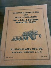 Allis Chalmers No64 14 4 Bottom Mounted Plow Operating Instruction Parts