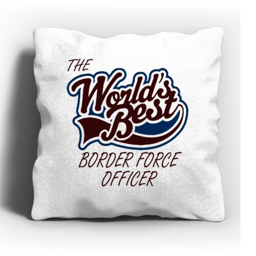 The Worlds Best Border Force Officer Cushion