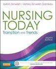 Nursing Today: Transition and Trends by JoAnn Zerwekh, Ashley Zerwekh Garneau (Paperback, 2014)