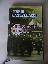 LA MEMORIA BRUCIATA - MARIO CASTELLACCI  - EUROCLUB 1998 - A8