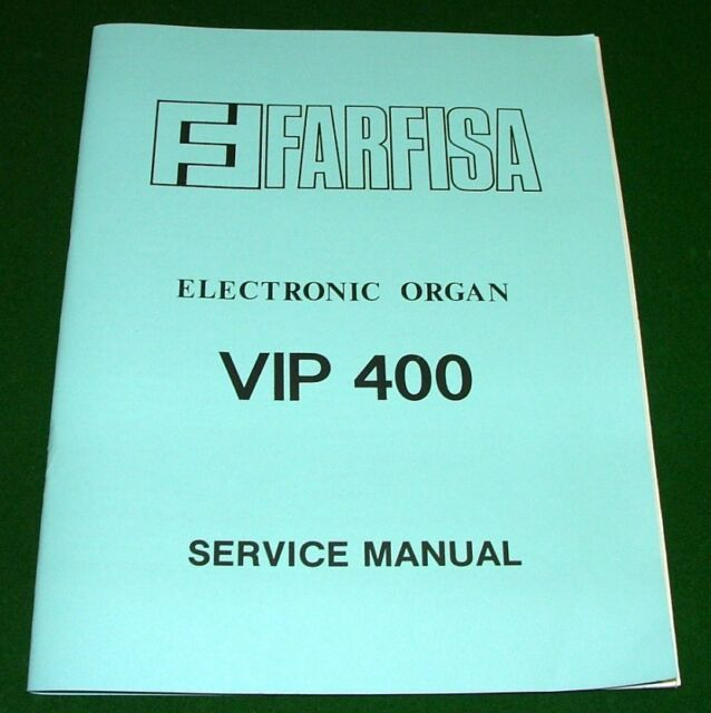 FARFISA VIP 400 Service Manual Schematic TROUBLE SHOOTING Eng. Ital VIP400 Organ