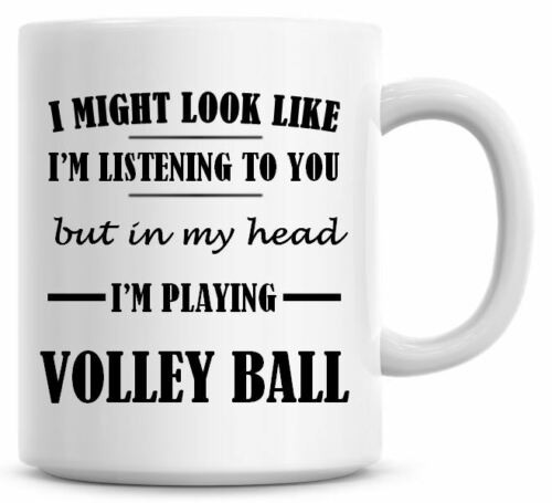 LISTENING I/'M PLAYING VOLLEY BALL Novelty//Funny Printed Coffee//Tea Mug Gift O708