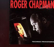 Roger Chapman / Techno-Prisoners - Remastered