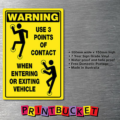 Warning Use 3 Points of Contact sticker 3 Pack oh/&s safety compliant