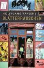 Blätterrauschen von Holly-Jane Rahlens (2015, Gebundene Ausgabe)