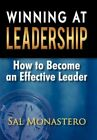 Winning at Leadership How to Become an Effective Leader Paperback – 27 Jan 2011