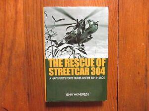 KENNY-WAYNE-FIELDS-Signed-Book-THE-RESCUE-OF-STREETCAR-304-2007-1st-Edit-Hardbac
