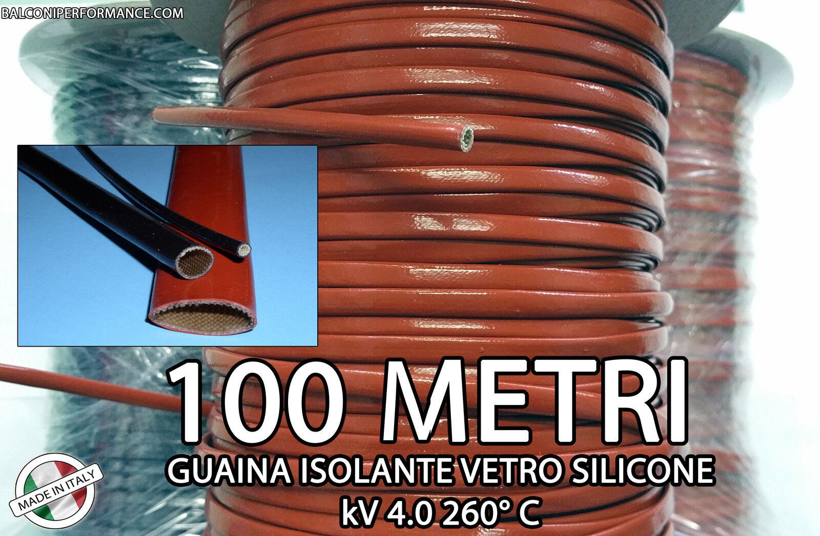 GUAINA ISOLANTE VETRO SILICONE ALTE TEMPERATURE bobina 100 Metri 4000V 260° C