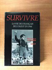 SURVIVRE la vie des Français de l'ouest en 1944