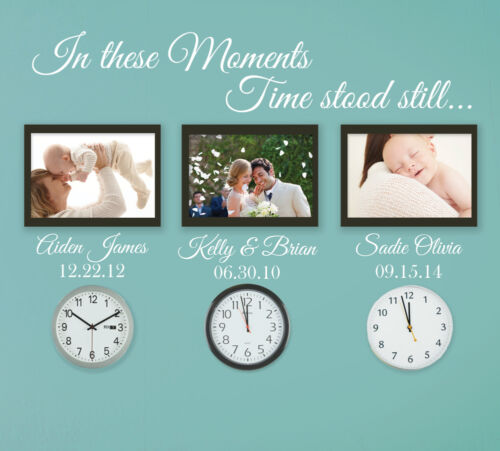 In these moments time stood still wall decal sticker removable