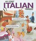 My First Italian Phrases by Jill Kalz (Hardback, 2012)