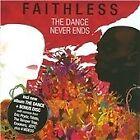 Faithless - Dance Never Ends (2010)