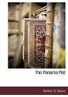 The Panama Plot by Arthur Benjamin Reeve (Hardback, 2010)