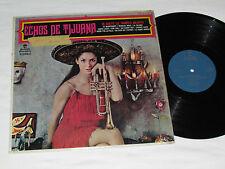 ECHOS DE TIJUANA En Vedette Les Trumpets Unlimited LP Echoes of Vinyl VG+/NM