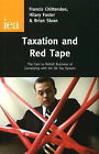 Taxation and Red Tape: The Cost to British Business of Complying with the UK Tax System by Francis Chittenden (Paperback, 2010)