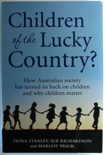 1 of 1 - #JL13,, F Stanley, S Richardson, M Prior CHILDREN OF THE LUCKY COUNTRY?, SC VGC