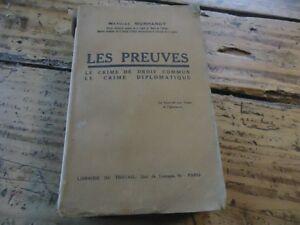 Section SpéCiale Wwi - Les Preuves Le Crime De Droit Commun Crime Diplomatique Morhardt 1925