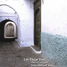 Audio CD Let Them Pass (laissez-passer) - John Heward Trio - Free Shipping