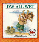 D.W. All Wet by C J Cherryh, Marty Appel, Marc Tolon Brown (Hardback, 1991)