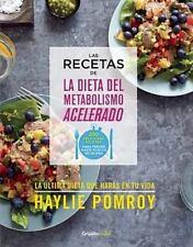 Las Recetas de la Dieta Del Metabolismo Acelerado by Hayle Pomroy (2015,...