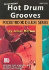 Hot Drum Grooves by James Morton (Paperback / softback, 2005)